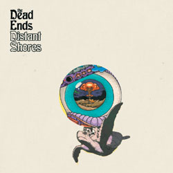 ​The Dead Ends - Distant Shores